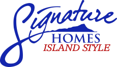 Signature Homes Island Style