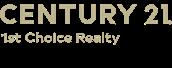 CENTURY 21 1st Choice Realty