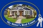 MY SISTER'S REAL ESTATE