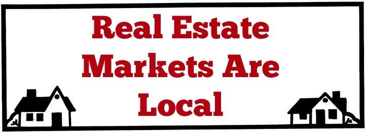 Real Estate Markets are Local