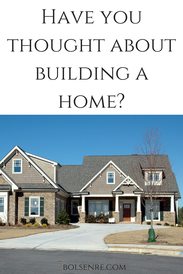 Have you thought about building a home_