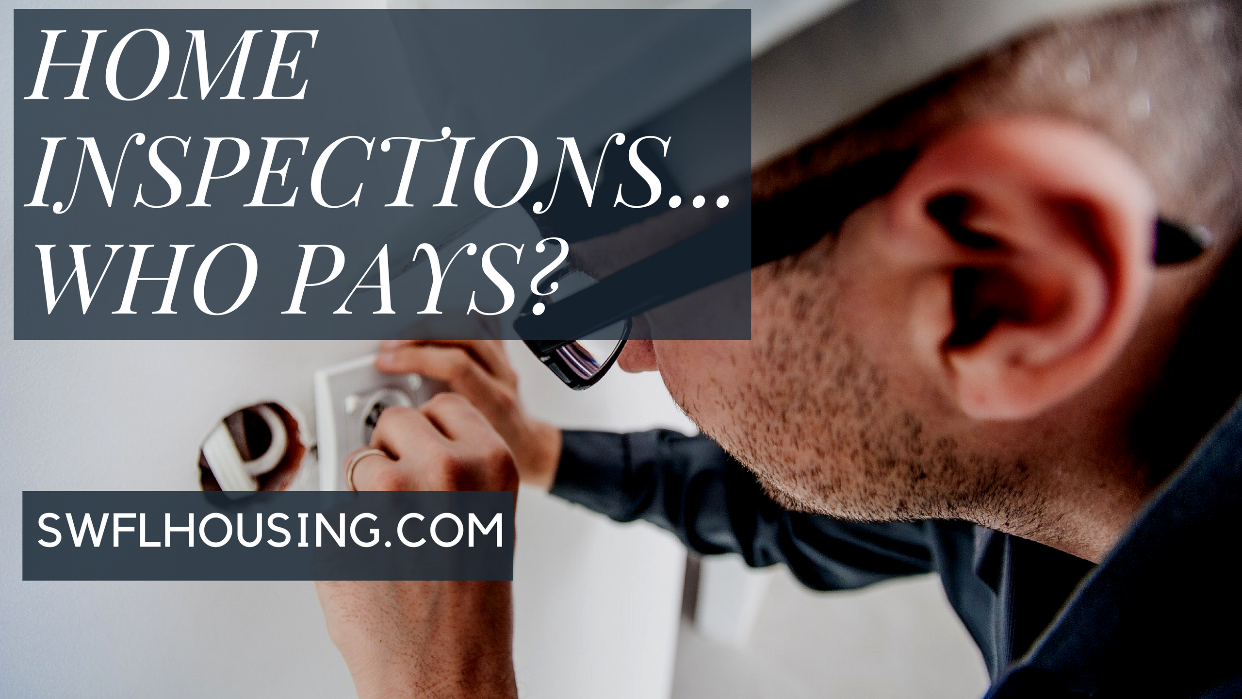 Home iNspections...Who Pays-