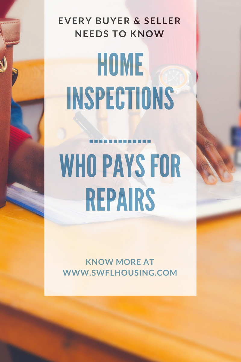 Home Inspection ?Who pays for repairs  homes for sale in bonita springs selling a house in bonita sp