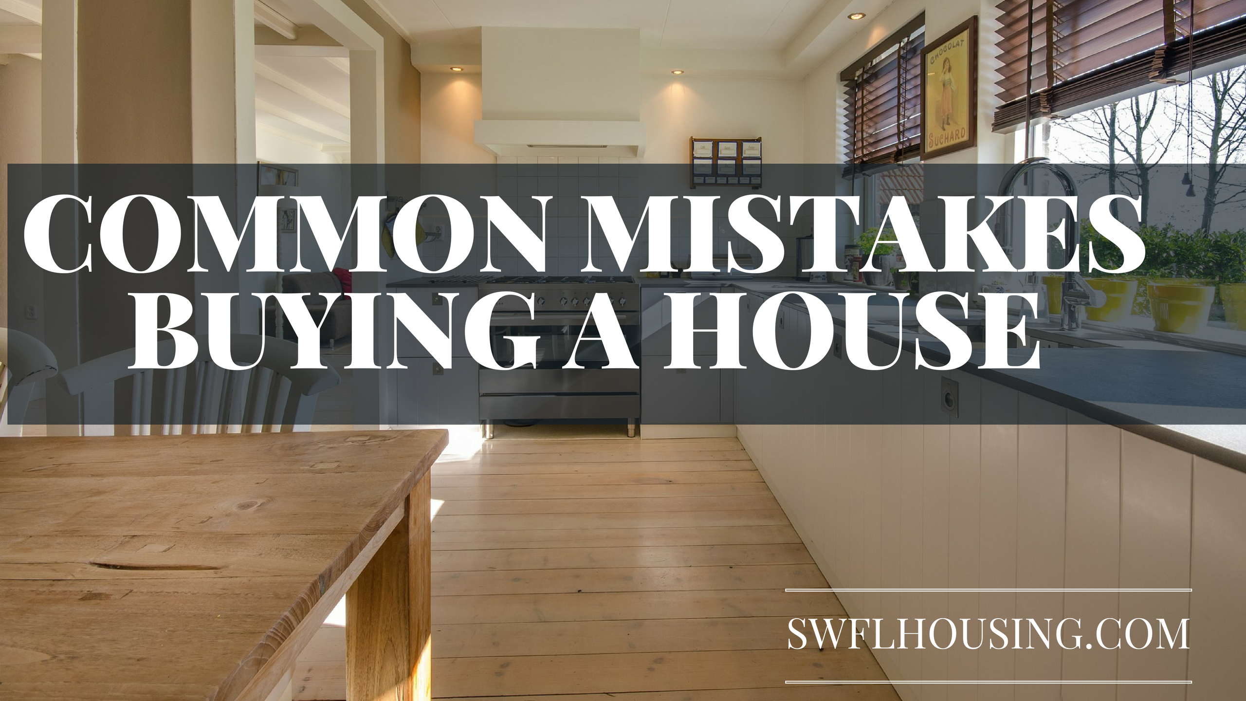 Common MISTAKES BUYING A HOUSE   homes for sale in bonita springs selling a house in bonita springs