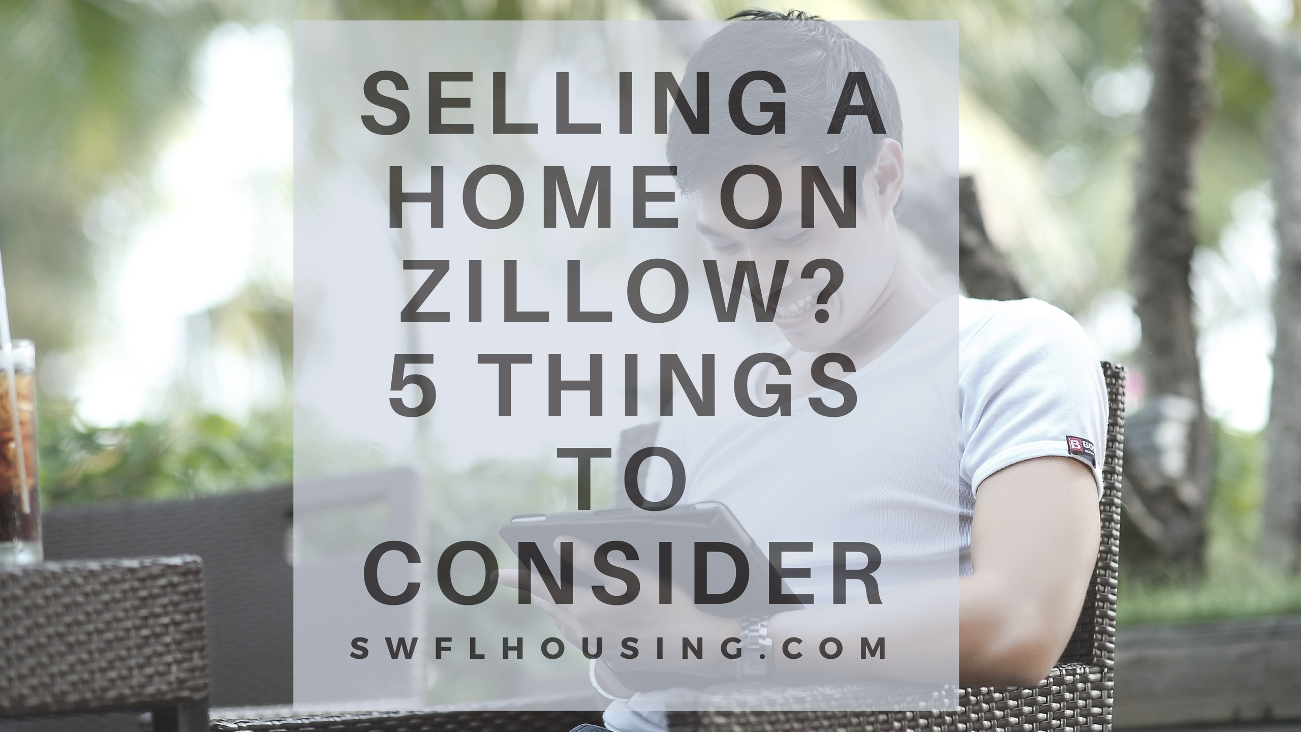 selling a home on zillow, 5 things to consider  homes for sale in bonita springs selling a house in