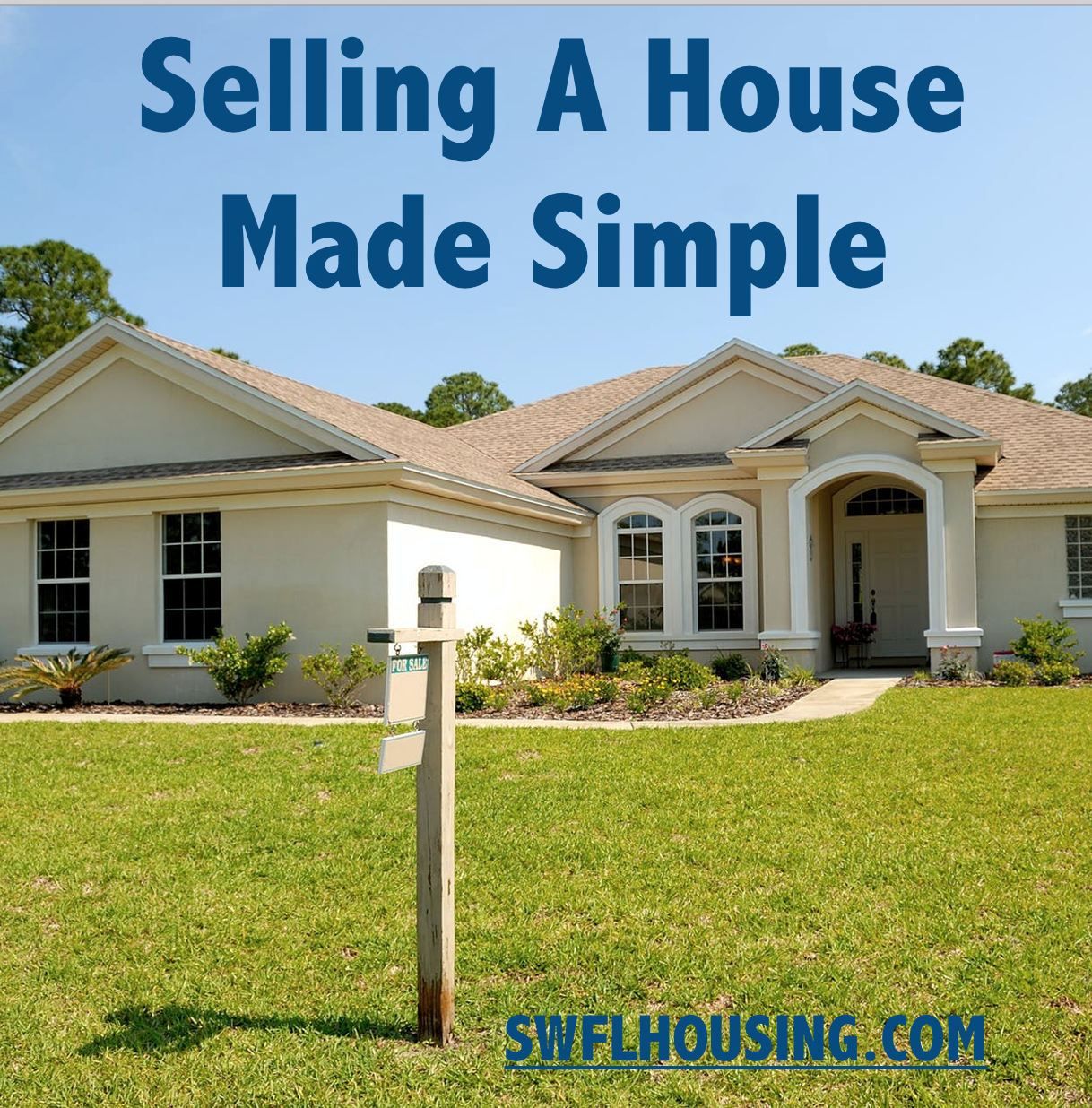 SELLING A HOUSE IN BONITA SPRINGS HOW TO SELL A HOUSE I WANT TO SELL A HOUSE HOME SELLING TIPS TIPS