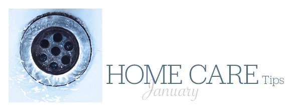 Home Care Tips January