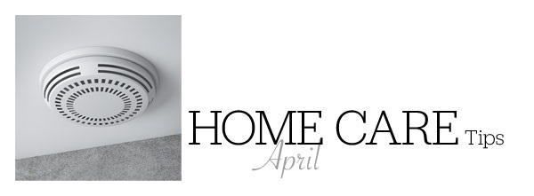 Home Care Tips April