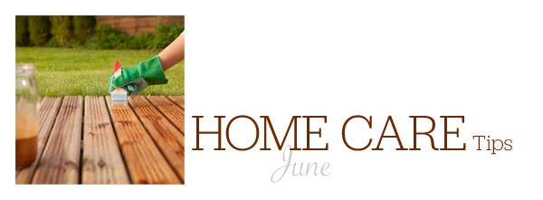 Home Care Tips June