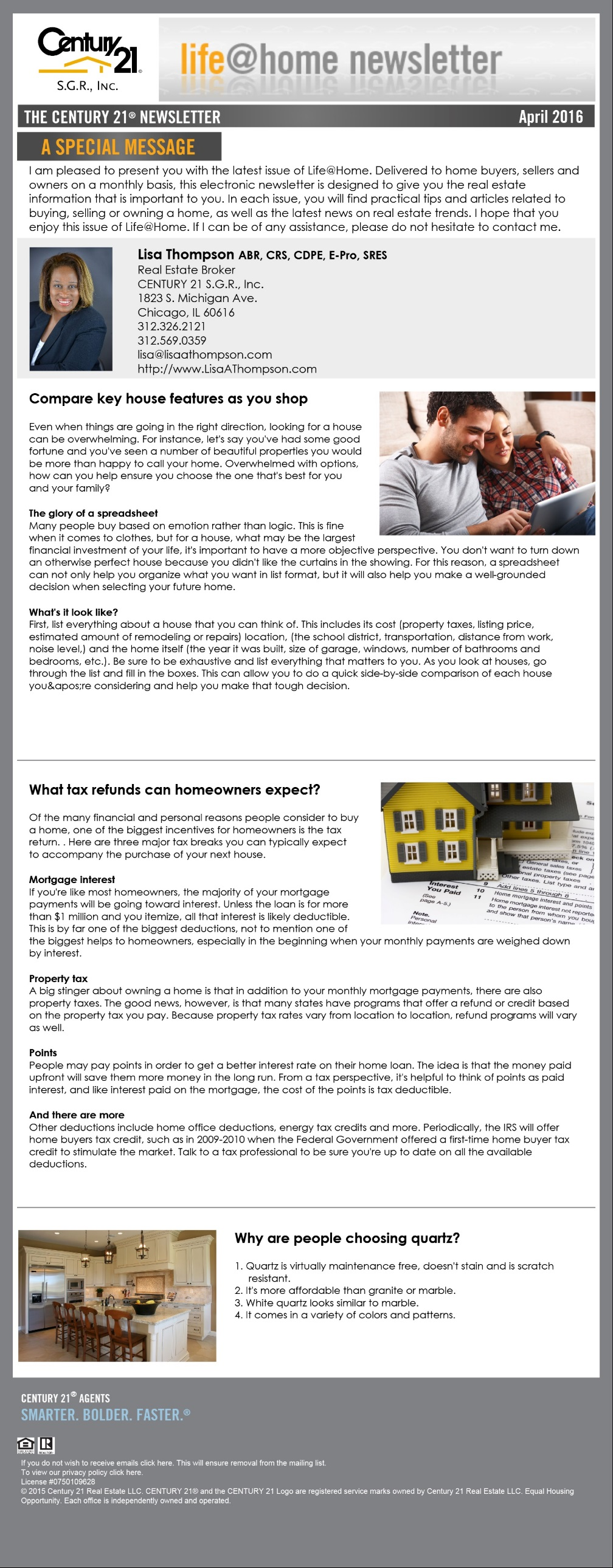 Please enjoy the April edition of Century 21's Life @ Home newsletter.