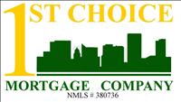 1st Choice Mortgage Company