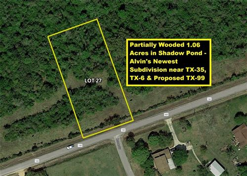 Photo of Lot 27 County road 160, Alvin, TX 77511 (MLS # 43691418)