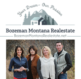 Your Bozeman Montana Real Estate.net Team