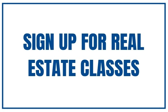 Sign up for real estate classes!