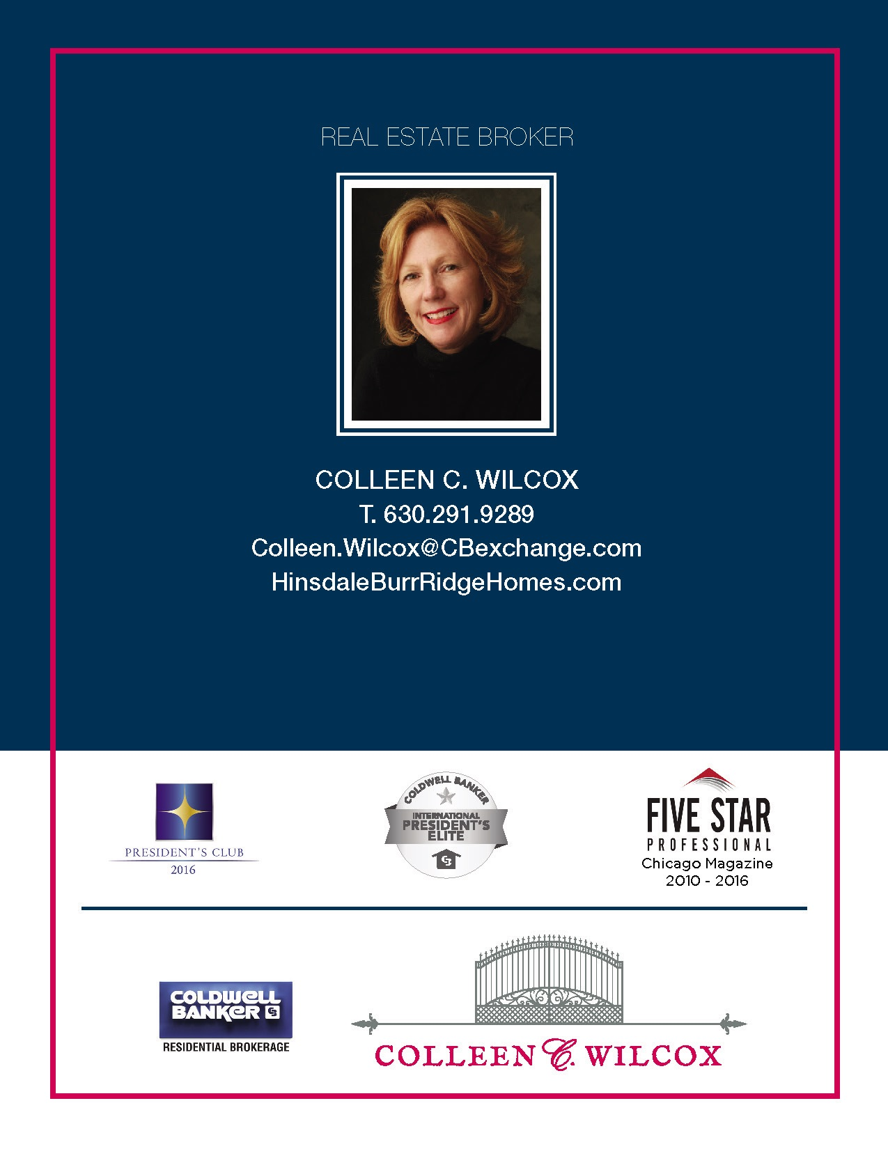 Why Colleen C  Wilcox - Coldwell Banker Residential