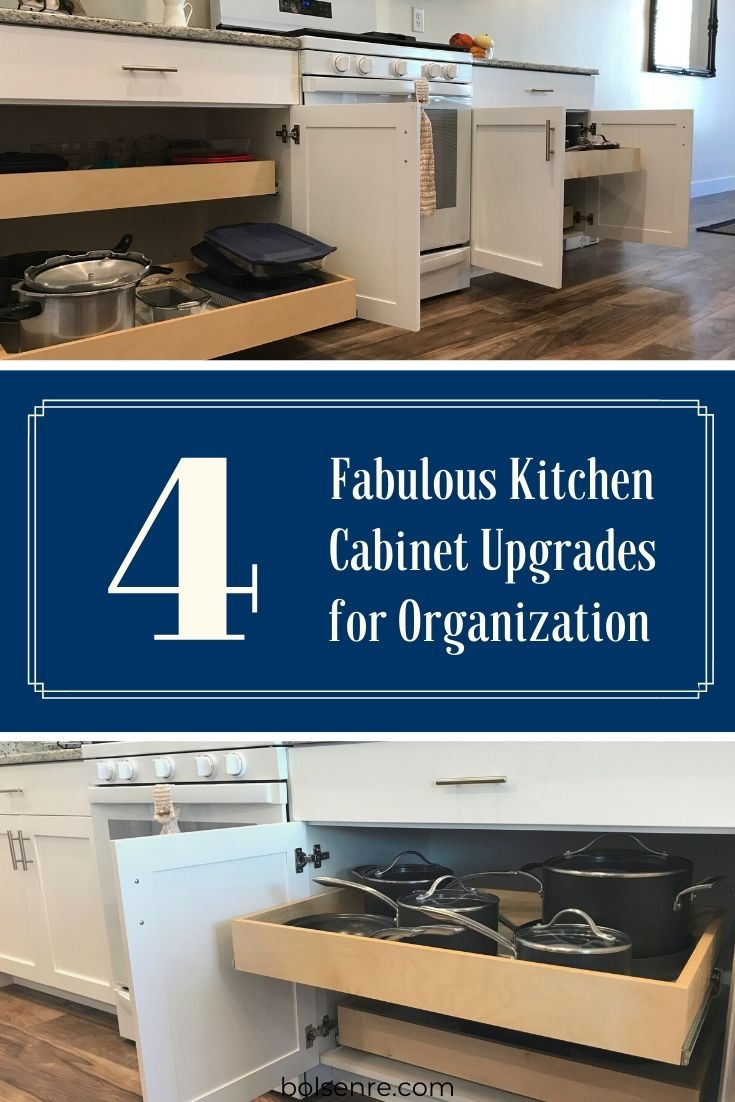 4 Fabulous Kitchen Cabinet Upgrades for Organization