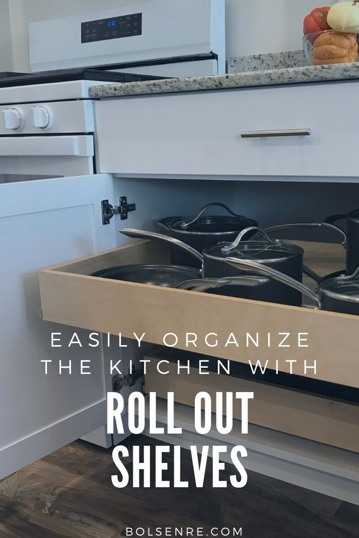 Easily Organize the kitchen with Roll out Shelves