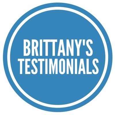 Brittany's Testimonials