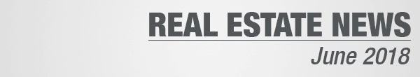 Real Estate News June 2018