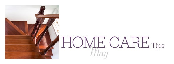 Home Care Tips May