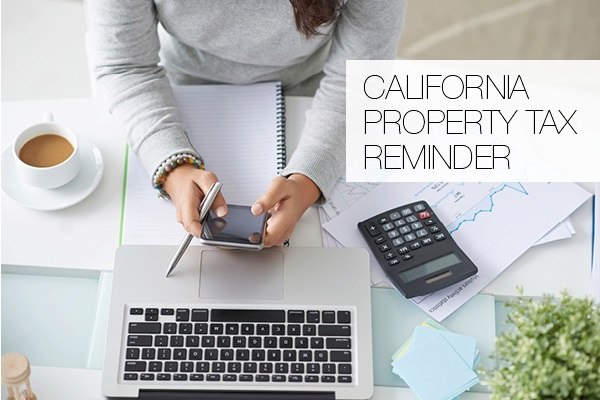 California Property Tax Reminder