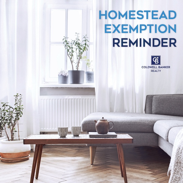 Homestead Exemption Reminder