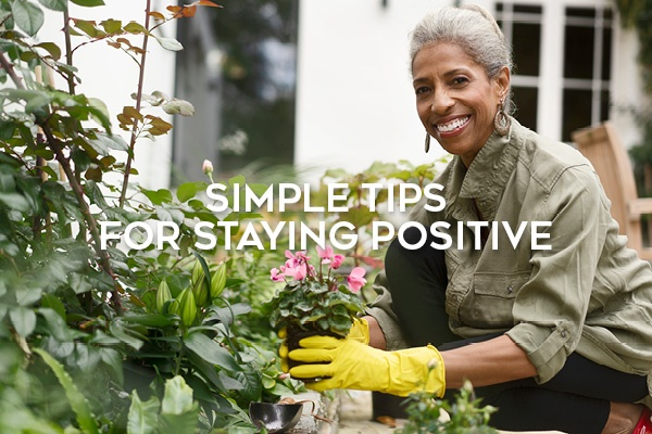 Simple Tips For Staying Positive