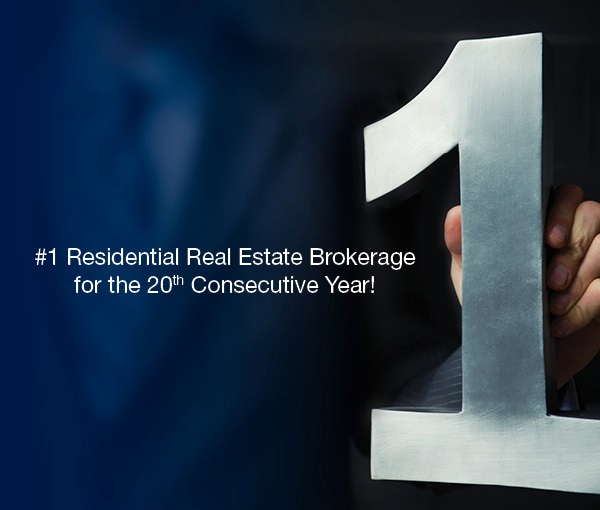 #1 Residential Real Estate Brokerage for the 20th Consecutive Year!