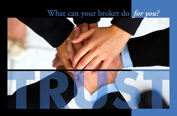 What Can Your Broker Do for You? TRUST