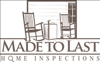Made To Last Home Inspections